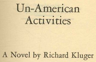 Un - American Activities - 1st Edition/1st Printing