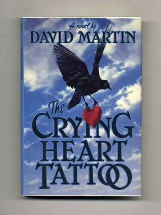 The Crying Heart Tattoo - 1st Edition/1st Printing