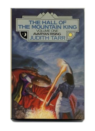 The Hall Of The Mountain King. Volume 1 Avaryan Rising - 1st Edition/1st Printing