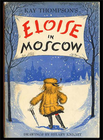 Eloise in Moscow - 1st UK Edition/1st Impression. Kay Thompson