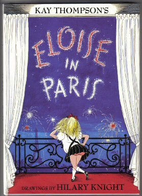 Eloise in Paris - 1st Edition/1st Printing. Kay Thompson