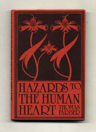 Hazards To The Human Heart: Stories Of The Here And Now - 1st Edition/1st Printing