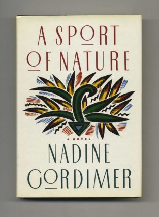 A Sport Of Nature. Nadine Gordimer