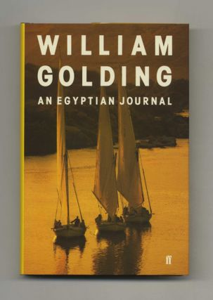 An Egyptian Journal - 1st Edition/1st Printing. William Golding