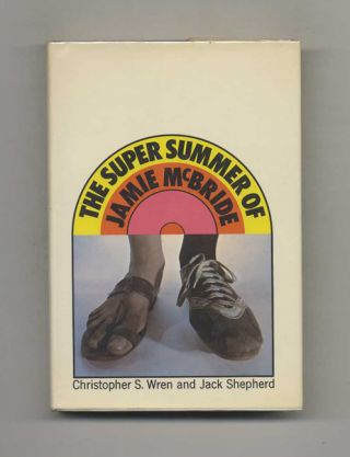 The Super Summer Of Jamie Mcbride - 1st Edition/1st Printing