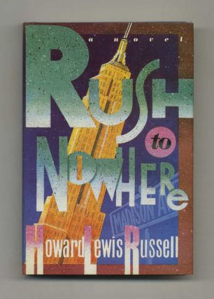 Rush To Nowhere - 1st Edition/1st Printing