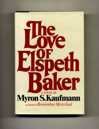 The Love Of Elspeth Baker - 1st Edition/1st Printing