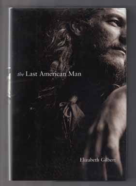 The Last American Man - 1st Edition/1st Printing
