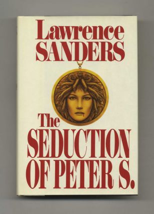 The Seduction Of Peter S - 1st Edition/1st Printing