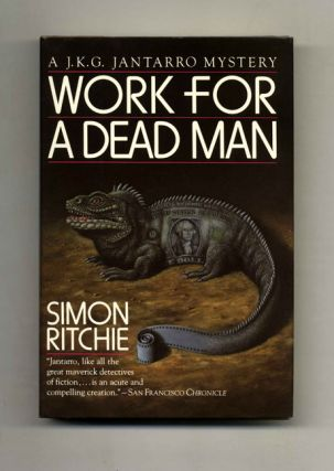 Work For A Dead Man - 1st Edition/1st Printing