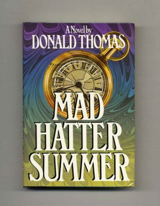 Mad Hatter Summer. Donald Thomas