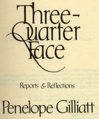 Three-Quarter Face. Reports & Reflections - 1st Edition/1st Printing