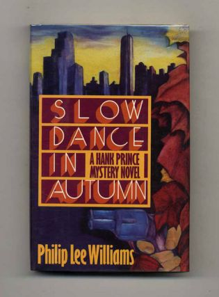 Slow Dance In Autumn - 1st Edition/1st Printing. Philip Lee Williams