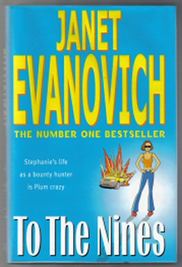 To the Nines - 1st UK Edition/1st Impression. Janet Evanovich