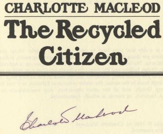 The Recycled Citizen - 1st Edition/1st Printing