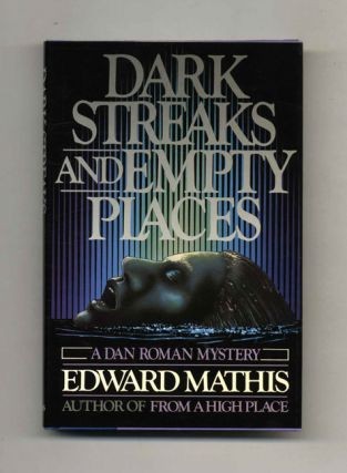 Dark Streaks And Empty Places - 1st Edition/1st Printing