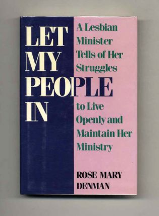 Let My People In - 1st Edition/1st Printing. Rose Mary Denman