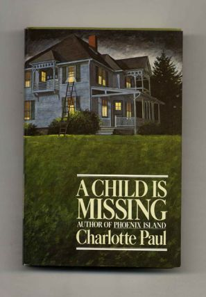 A Child Is Missing - 1st Edition/1st Printing