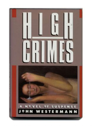 High Crimes - 1st Edition/1st Printing