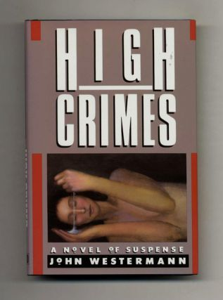 High Crimes. John Westerman