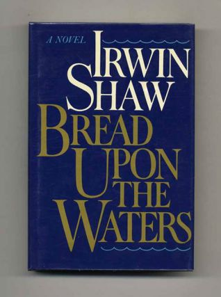 Bread Upon The Waters - 1st Trade Edition/1st Printing
