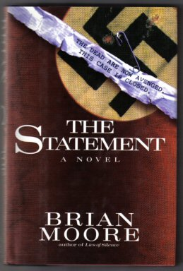 The Statement - 1st Edition/1st Printing. Brian Moore