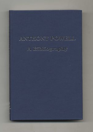 Anthony Powell: A Bibliography - 1st Edition/1st Printing