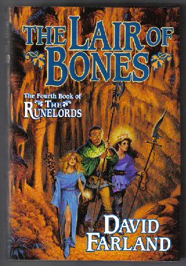 The Lair of Bones - 1st Edition/1st Printing