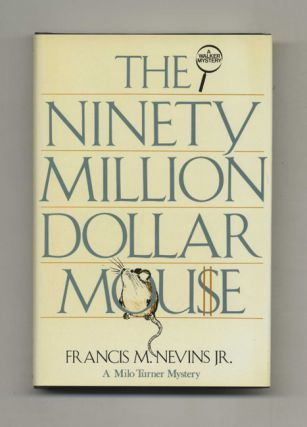 The Ninety Million Dollar Mouse - 1st Edition/1st Printing. Francis M. Nevins, Jr