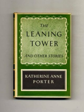 The Leaning Tower And Other Stories - 1st Edition/1st Printing
