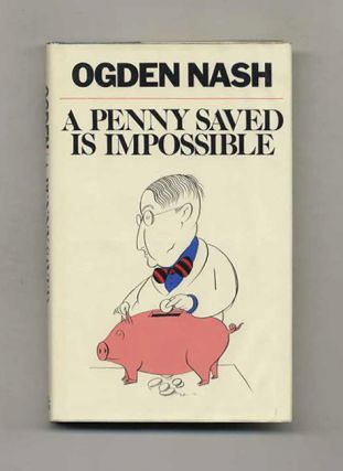 A Penny Saved Is Impossible - 1st Edition/1st Printing