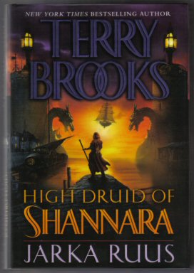 High Druid Of Shannara - Jarka Ruus - 1st Edition/1st Printing. Terry Brooks.