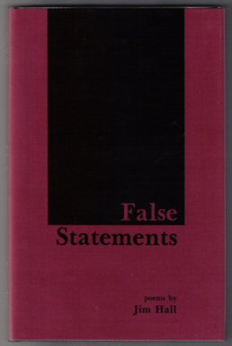 False Statements - 1st Edition/1st Printing. Jim Hall