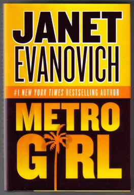 Metro Girl - 1st Edition/1st Printing. Janet Evanovich