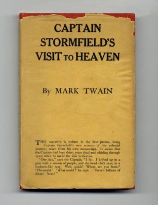 Extract From Captain Stormfield's Visit To Heaven - 1st Edition/1st Printing. Mark Twain, Samuel Langhorne Clemens.