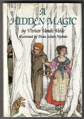 A Hidden Magic - 1st Edition/1st Printing