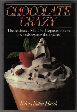 Chocolate Crazy - 1st Edition/1st Printing