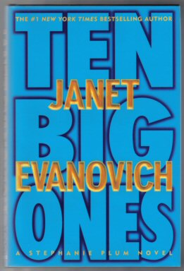 Ten Big Ones - 1st Edition/1st Printing. Janet Evanovich