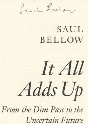It All Adds Up : From The Dim Past To The Uncertain Future - 1st Edition/1st Printing