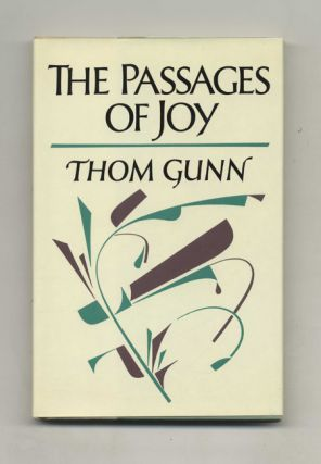The Passages Of Joy - 1st US Edition/1st Printing. Thom Gunn
