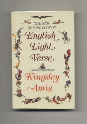 The New Oxford Book Of English Light Verse. Kingsley Amis