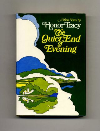 The Quiet End Of Evening - 1st Edition/1st Printing