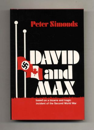 David And Max. Based On A Bizarre And Tragic Incident Of The Second World War - 1st Edition/1st...
