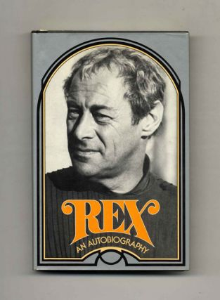 Rex: An Autobiography - 1st Edition/1st Printing