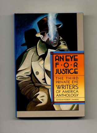 An Eye For Justice. The Third Private Eye Writers Of America Anthology - 1st Edition/1st...