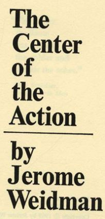 The Center Of The Action - 1st Edition/1st Printing