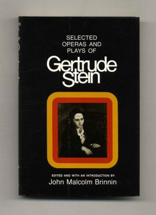 Selected Operas And Plays Of Gertrude Stein - 1st Edition/1st Printing