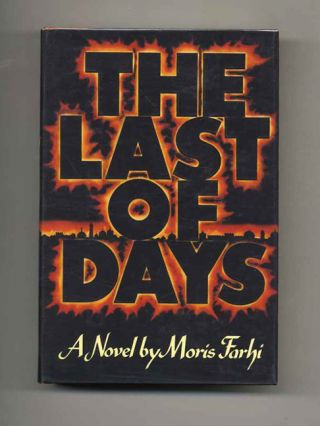 The Last Of Days - 1st Edition/1st Printing