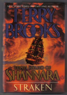 High Druid Of Shannara - Straken - 1st Edition/1st Printing. Terry Brooks.