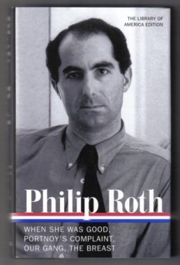 Philip Roth, Novels 1967-1972 [, When She Was Good, Portnoy's Complaint, Our Gang, The Breast] - 1st Edition/1st Printing